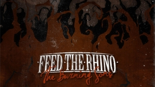 Feed The Rhino - The Burning Sons