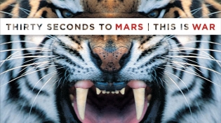 30 SECONDS TO MARS. This Is War