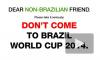 Бразильцы призывают иностранцев не ехать на ЧМ-2014