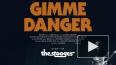 Gimme Danger: похождения рок-оторвы Игги Попа и The ...