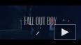 Fall Out Boy презентовали новый клип